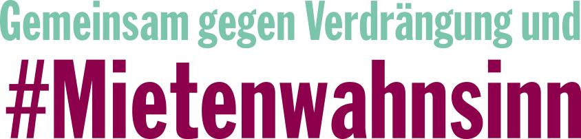 Mietenwahnsinn-Demo im April 2018